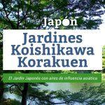 jardines koishikawa korakuen