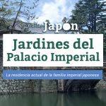 jardines del palacio imperial